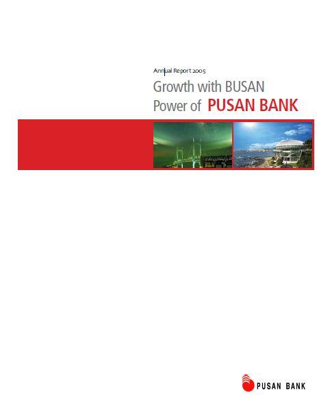 pusan bank 2005 Annual Report